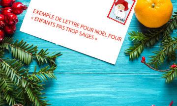 """Exemple de lettre pour Noël pour """"enfants pas trop Sages"""""""